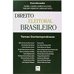 Direito Eleitoral Brasileiro – Temas Contemporâneos