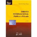 Direito Internacional Público e Privado: Série Concursos Públicos