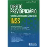 Direito Previdenciário: Questões Comentadas dos Concursos do INSS