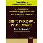 Direito Processual Previdenciário - à Luz do Novo CPC com Acesso Exclusivo Via JuruáDocs