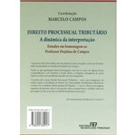 Direito Processual Tributário - a Dinâmica da Interpretação