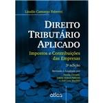 Direito Tributário Aplicado: Impostos e Contribuições das Empresas