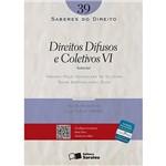 Direitos Difusos e Coletivos VI - Saberes do Direito - 39