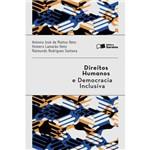 Direitos Humanos e Democracia Inclusiva 1ª Ed.