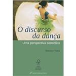 Discurso da Dança, o - uma Perspectiva Semiotica