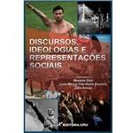 Discursos, Ideologias e Representaçoes Sociais