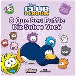 Disney Club Penguin: o que Seu Puffle Diz Sobre Você