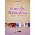 Distração Osteogênica para Cirurgiões Bucomaxilofaciais