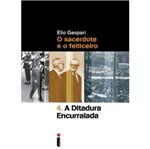 Ditadura Encurralada, a Vol 4 - Intrinseca