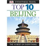 Dk Eyewitness Top 10 Travel Guide - Beijing