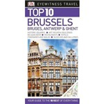 Dk Eyewitness Top 10 Travel Guide: Brussels, Bruges, Antwerp & Ghent