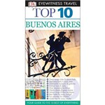 Dk Eyewitness Top 10 Travel Guide - Buenos Aires
