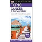Dk Eyewitness Top 10 Travel Guide - Cancun & The Yucatan