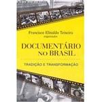 Documentário no Brasil: Tradição e Transformação