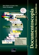 Documentoscopia - Aspectos Científicos, Técnicos e Jurídicos