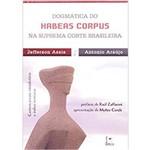 Dogmática do Habeas Corpus na Suprema Corte Brasileira