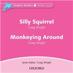 Dolphins Starter: Silly Squirrel / Monkeying Around Audio CD