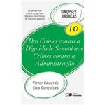 Dos Crimes Contra a Dignidade Sexual Aos Crimes Contra a Administração - Sinopses Jurídicas 10