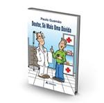 Doutor So uma Duvida - Atheneu