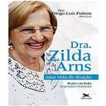 Dra. Zilda Arns - uma Vida de Doacao