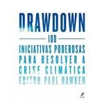 Drawdown - 100 Iniciativas Poderosas para Resolver a Crise Climática
