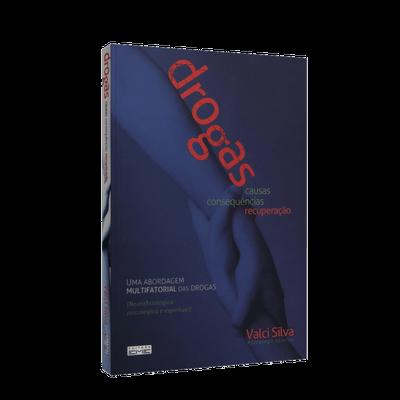 Drogas: Causas, Consequências e Recuperação