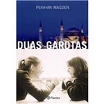 Duas Garotas - 1ª Ed. 2010
