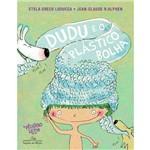 Dudu e o Plástico Bolha - 1ª Ed.