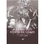 DVD a Banda Mais Bonita da Cidade - ao Vivo Cine Joia