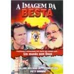 DVD a Imagem da Besta