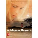 DVD a Massai Branca: Meu Caso de Amor com um Guerreiro Africano