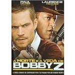 DVD a Morte e a Vida de Bobbyz