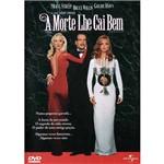 DVD a Morte Lhe Cai Bem
