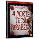 DVD a Morte te Dá Parabéns