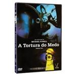 DVD a Tortura do Medo - Michael Powell