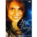 DVD Aline Barros o Melhor da Música Gospel