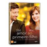 Dvd - Amor ao Primeiro Filho