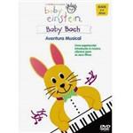 DVD Baby Einstein - Bach - Aventura Musical