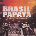 DVD - Brasil Papaya: Emancipation