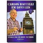 Dvd Carlos Baccelli em Londres