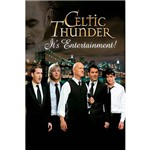 DVD - Celtic Thunder - It's Entertainment!