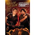 DVD César Menotti & Fabiano - Maluco por Você