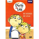 DVD Charlie e Lola - no Mundo de Lola