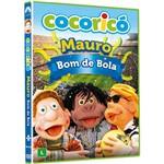 DVD - Cocoricó - Mauro Bom de Bola