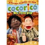 DVD Cocóricó: Meu Primo João