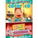 DVD Cocoricó - Pé na Cozinha