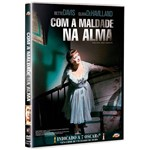 DVD - com a Maldade na Alma