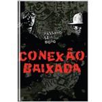 DVD Conexão Baixada - Pássaro Sem Dono