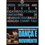 DVD Dança e Movimento