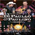 DVD - Di Paullo e Paulino - não Desista